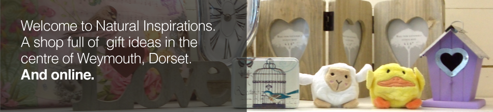 Welcome to Natural Inspirations: a shop full of home accessories and gift ideas in Weymouth, Dorset. And online.